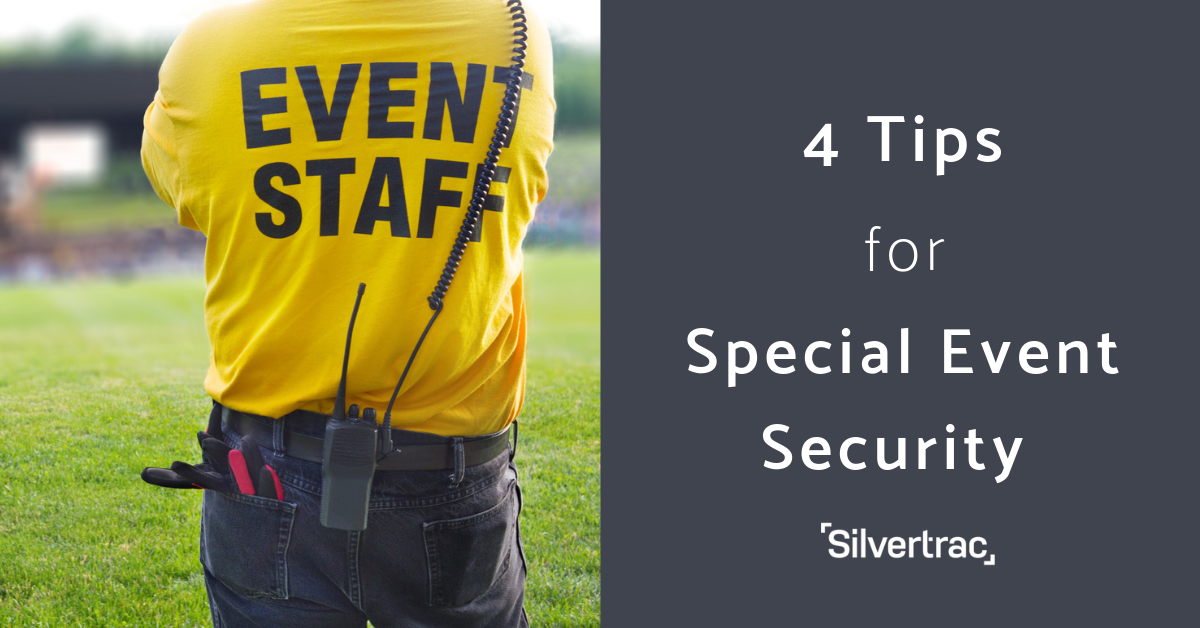 4 Tips for Special Event Security Planning