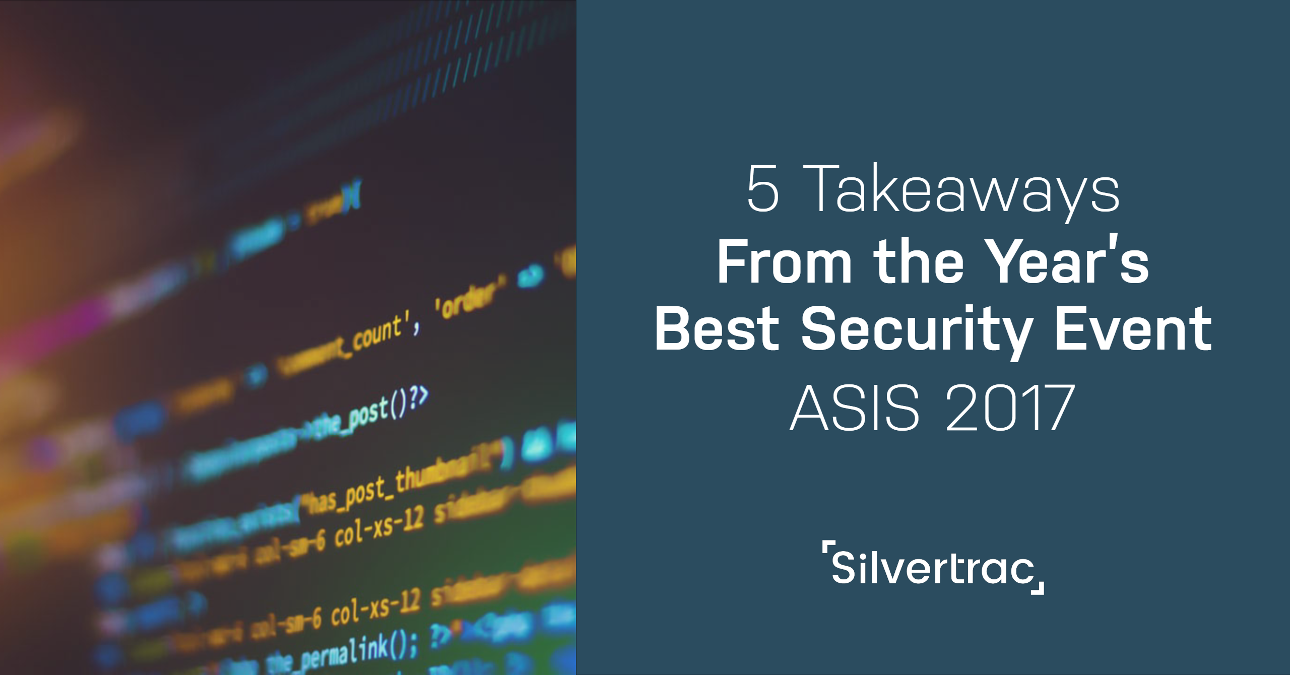 5 Takeaways from ASIS 2017