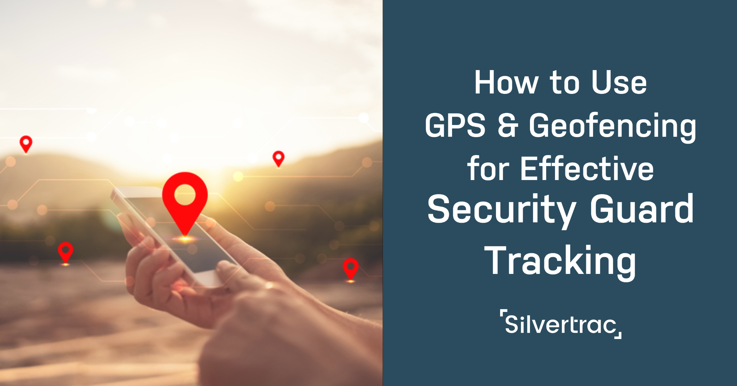 How to Use GPS and Geofencing for Effective Security Guard Tracking
