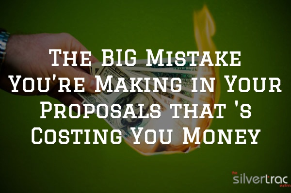 losing money on proposals