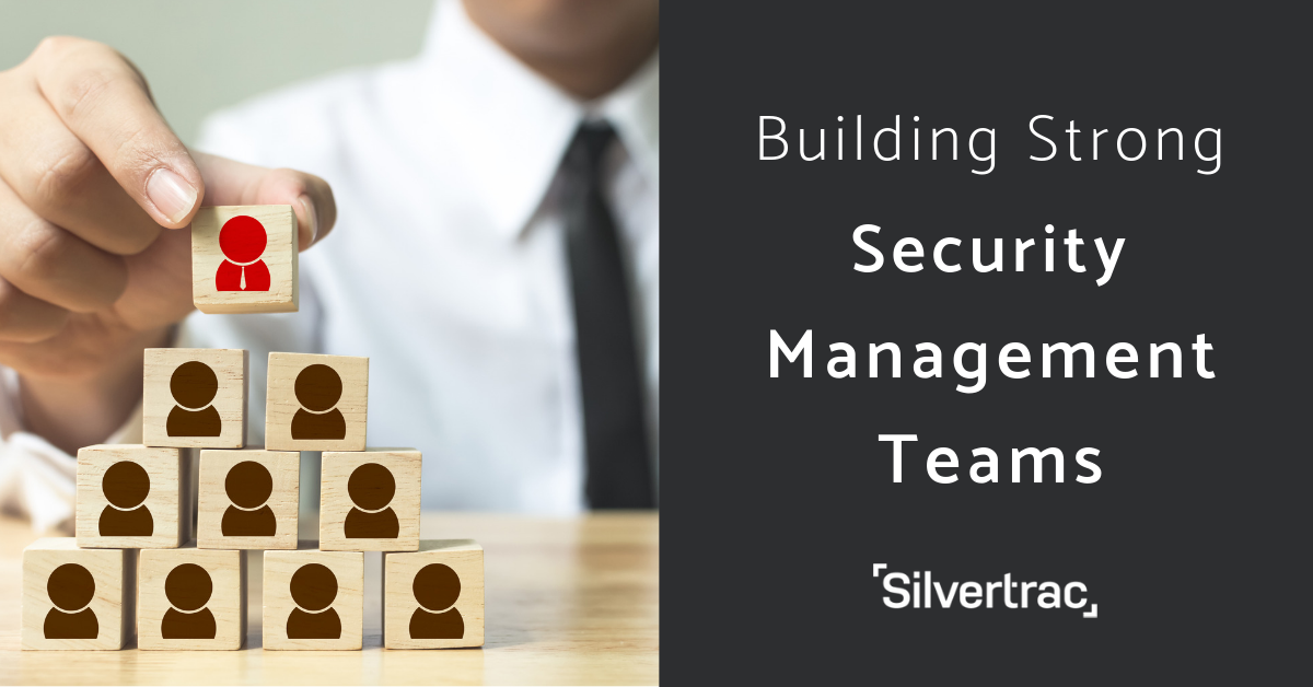 Building Strong Security Management Teams