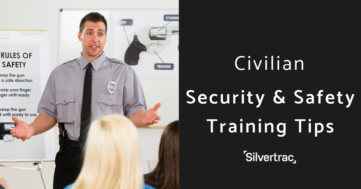 Civilian Security & Safety Training Tips