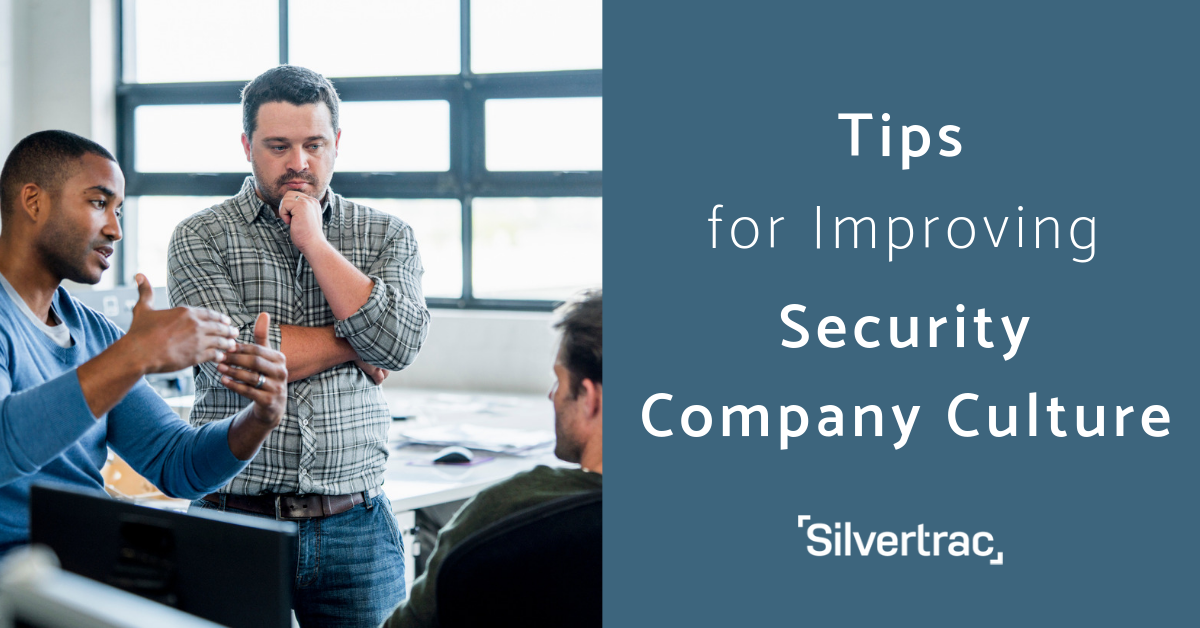 Improving Security Company Culture Tips