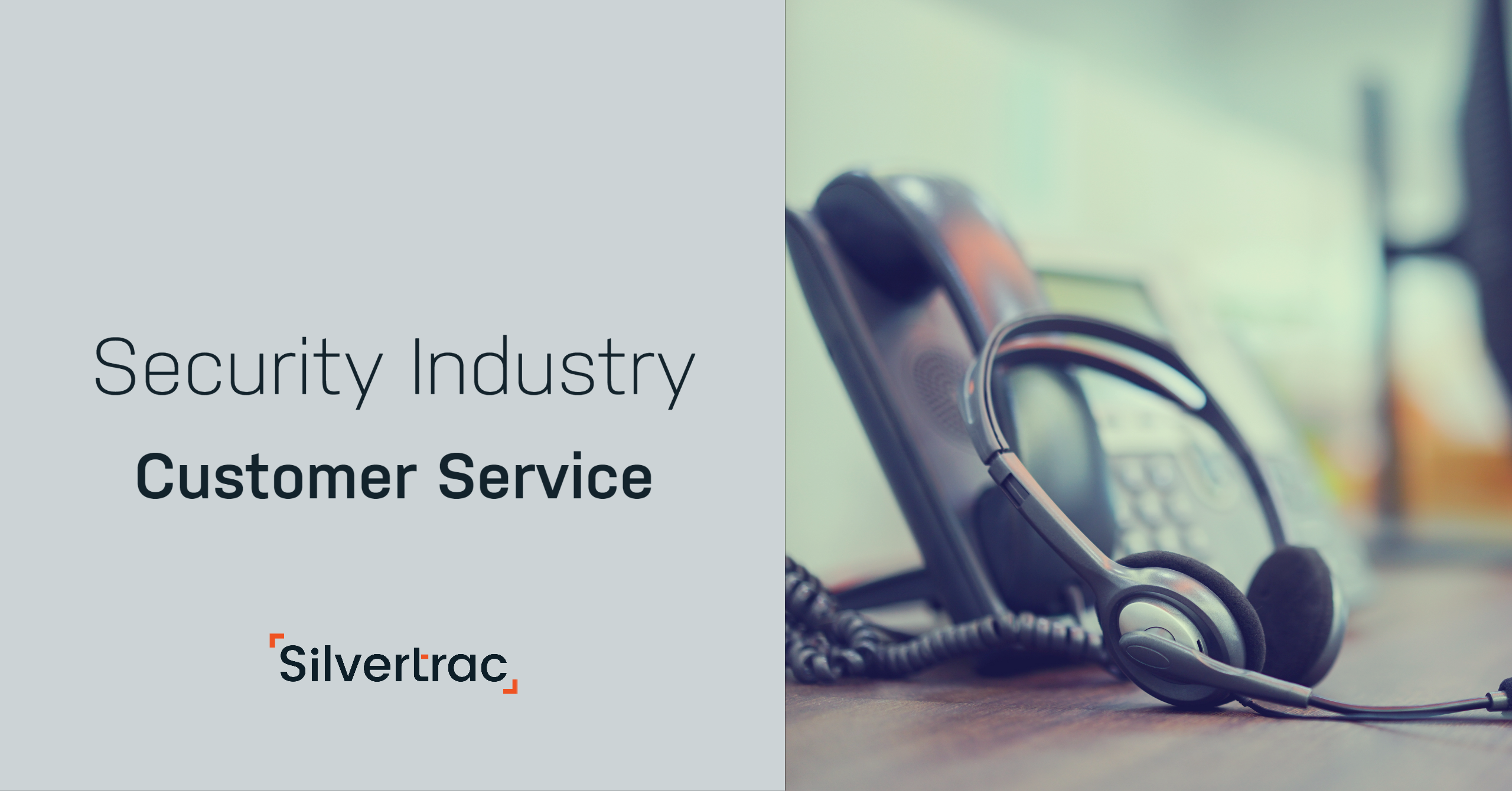 Security Industry Customer Service