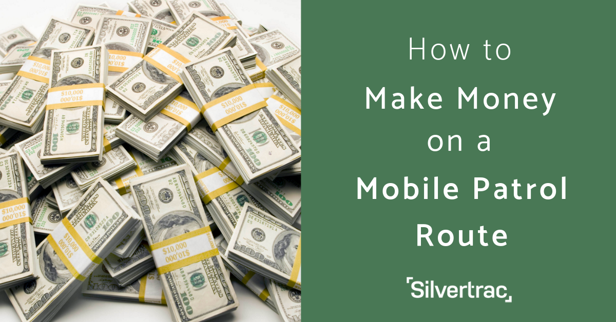 How to Make Money on a Mobile Patrol