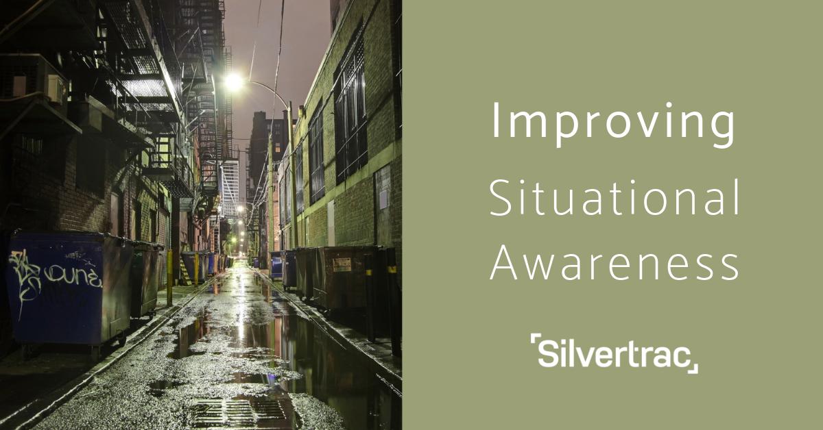 Improving Situational Awareness