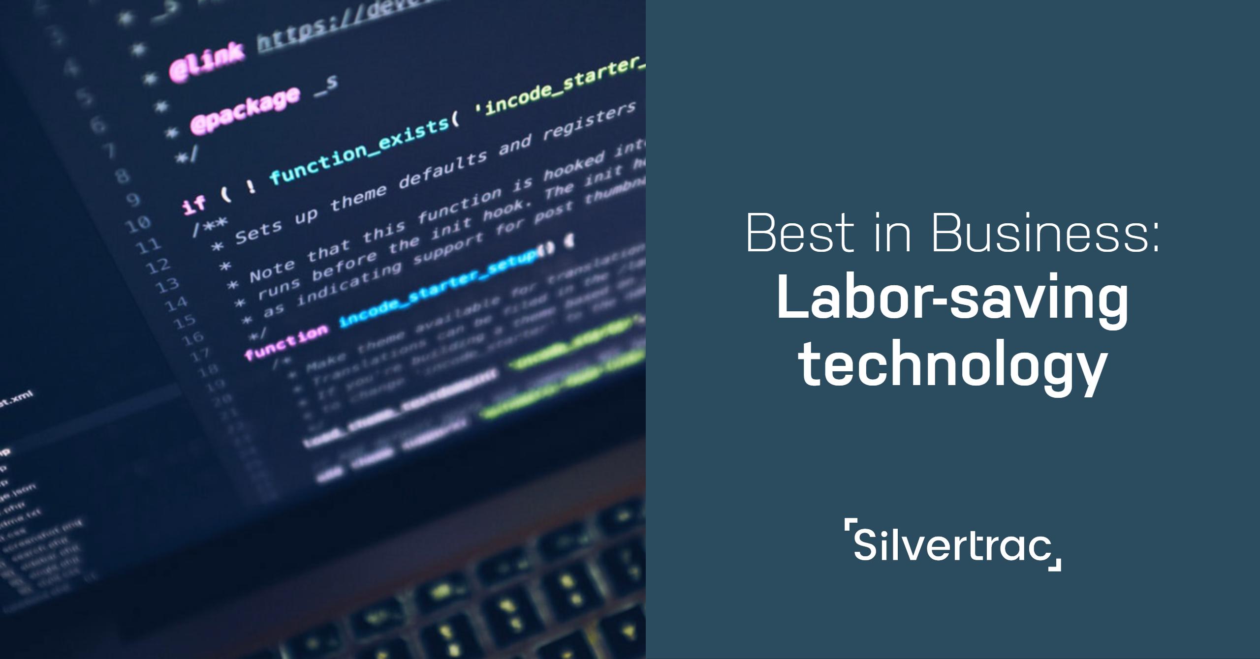 Labor Saving Technology