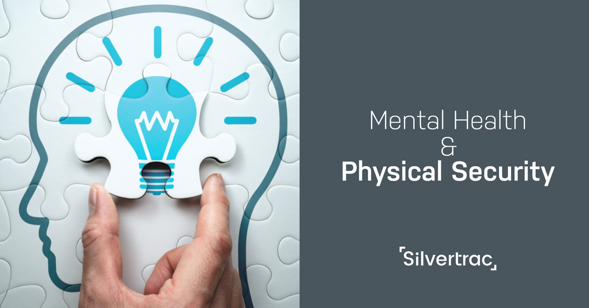 Physical Security & Mental Health