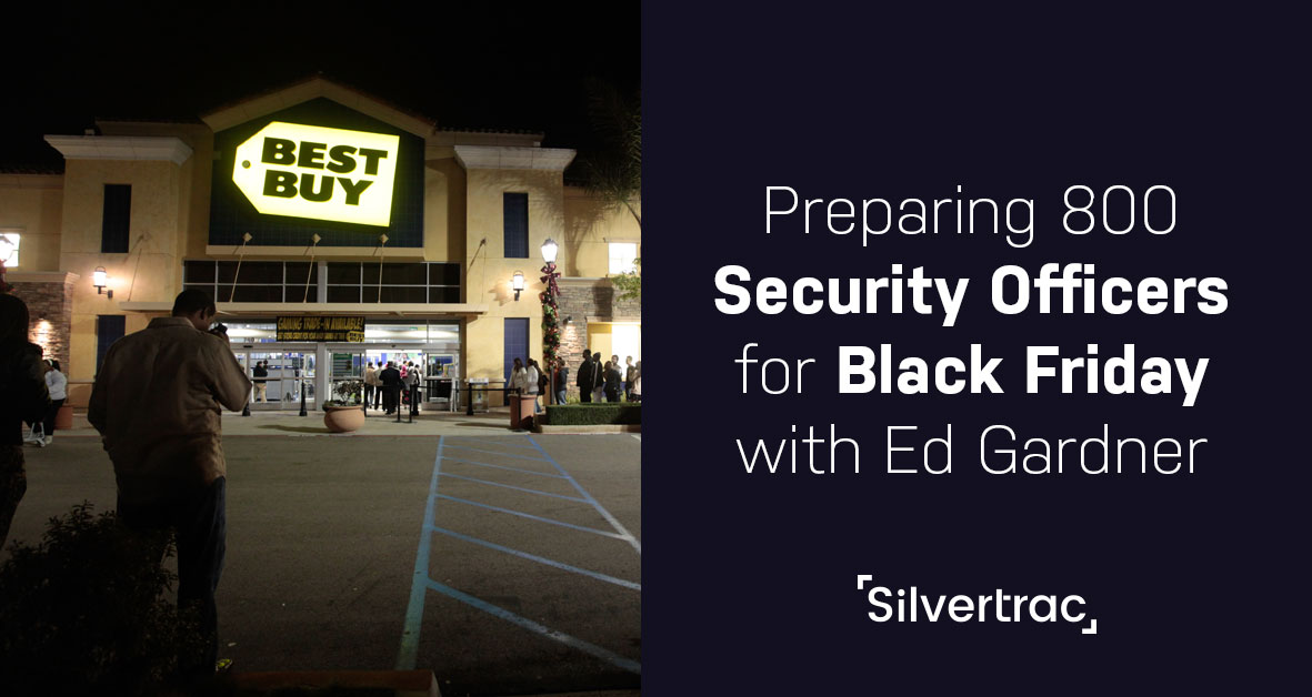 Security Officers on Black Friday Silvertrac Software