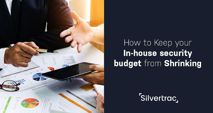 Oct23-How-to-Keep-your-In-house-security-budget-from-Shrinking-Silvertrac-Software