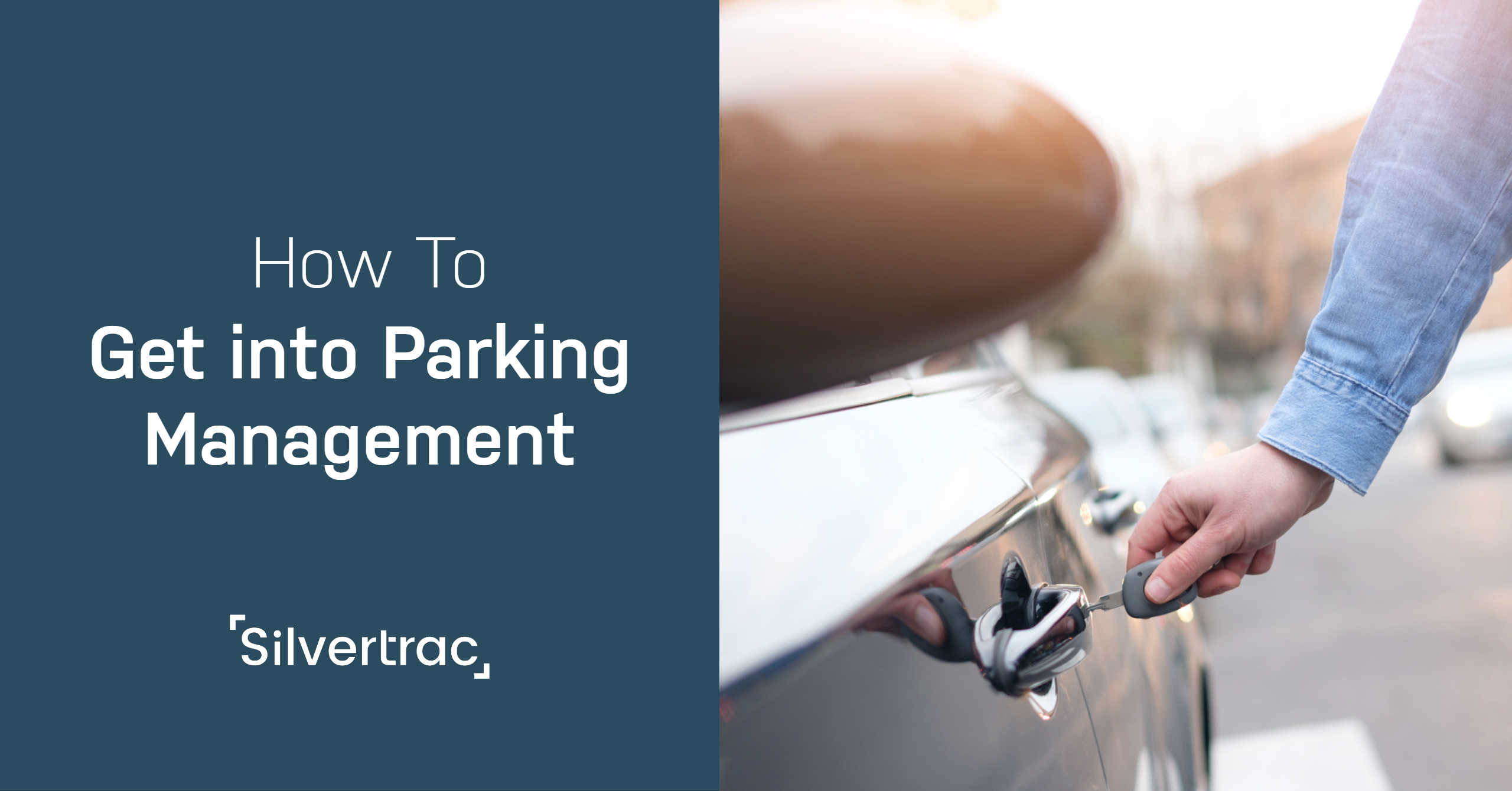 How to Get Into Parking Management