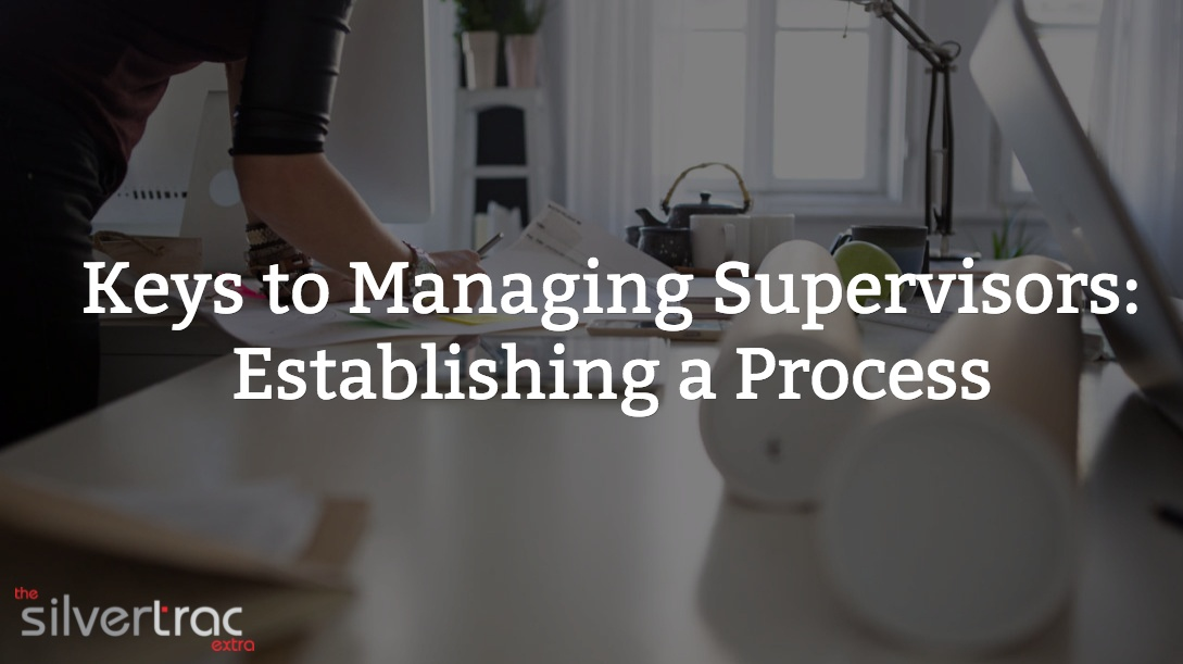 Managing Supervisors