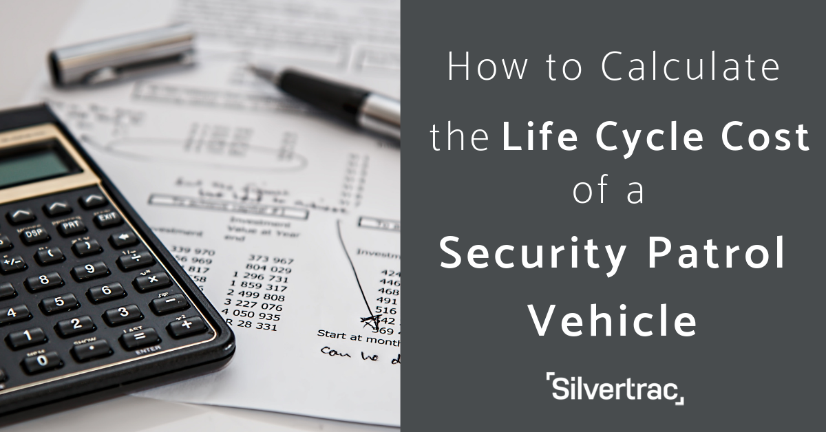 Security Vehicle Life Cycle Cost