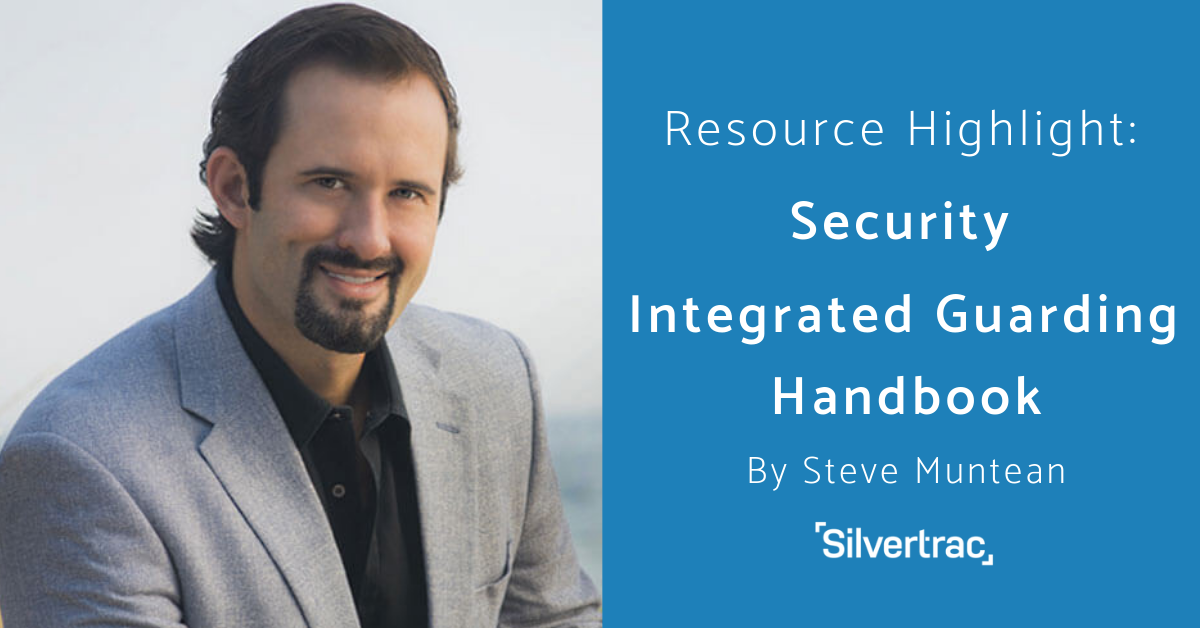 Steve Muntean Security Integrated Guarding Handbook