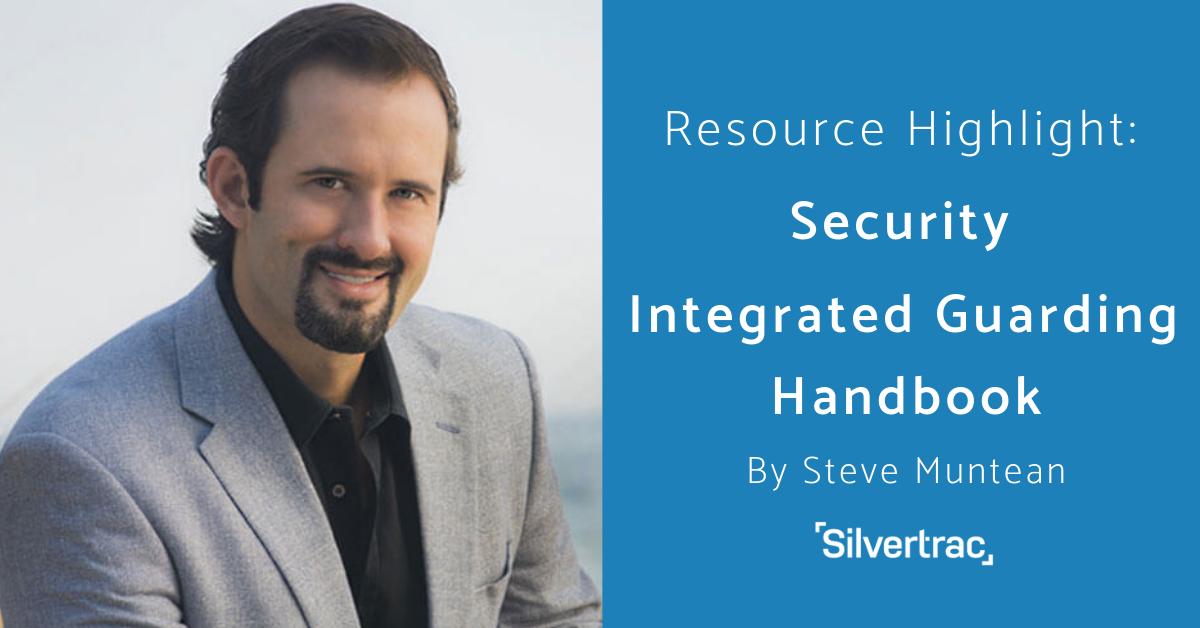 Steve Muntean Security Integrated Guarding Handbook