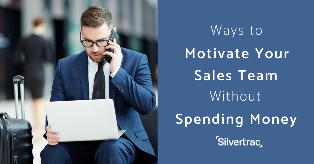 Ways to Motivate Your Sales Team Without Spending Money