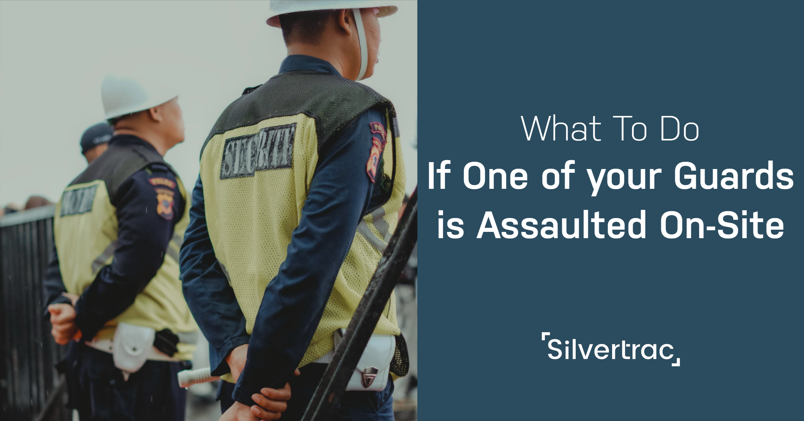 What to Do if Security Guard is Assaulted on Site