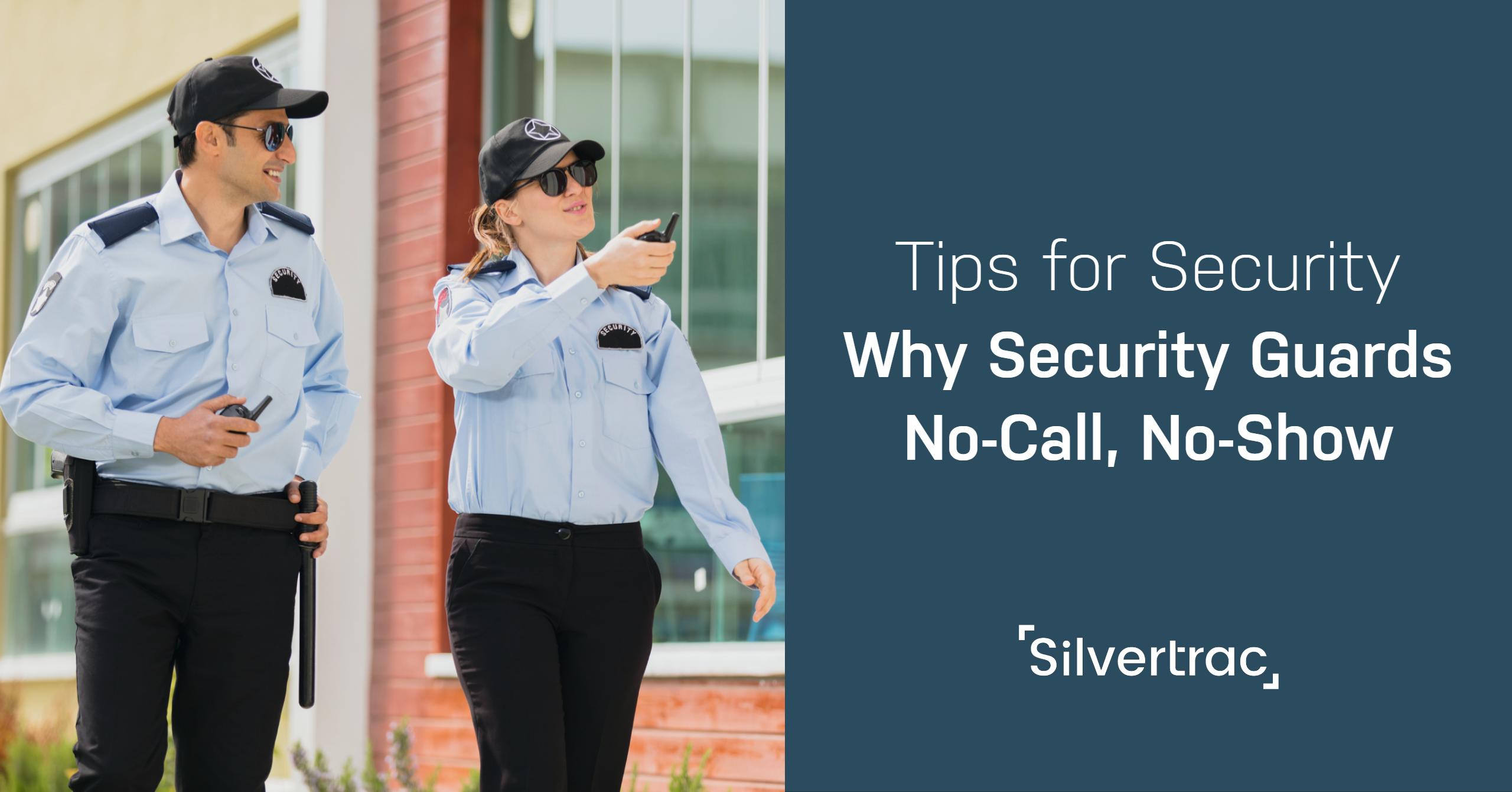 Why Security Guards No Call No Show