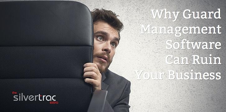 Why Security Guard Management Software Can Ruin Your Business