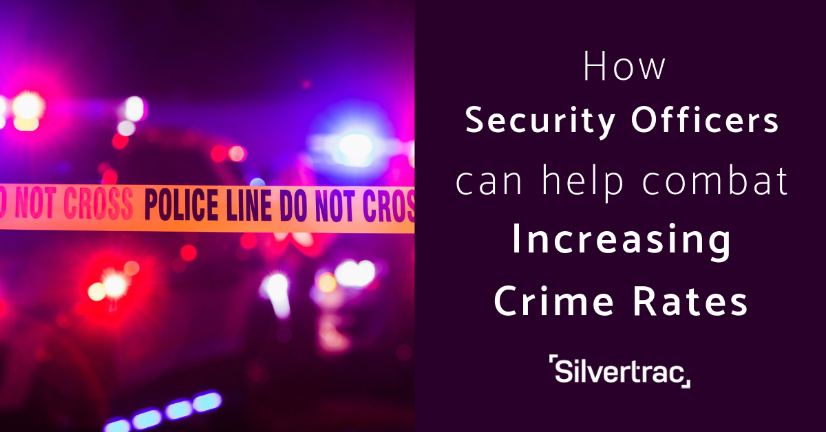 Increasing Crime Rates & How the Security Industry Can Help