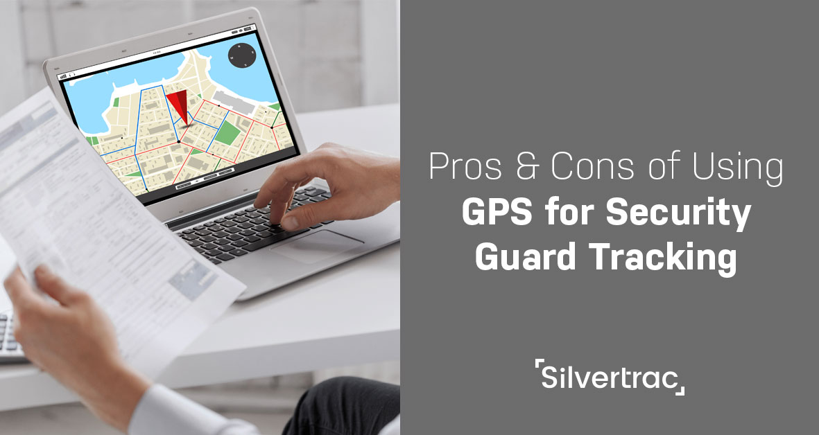 Pros Amp Cons Of Using Gps For Security Guard Tracking