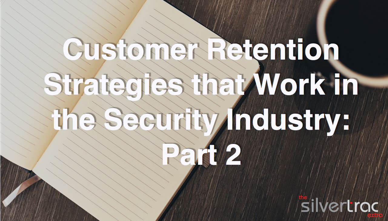 Customer Retention Strategies for Security Companies