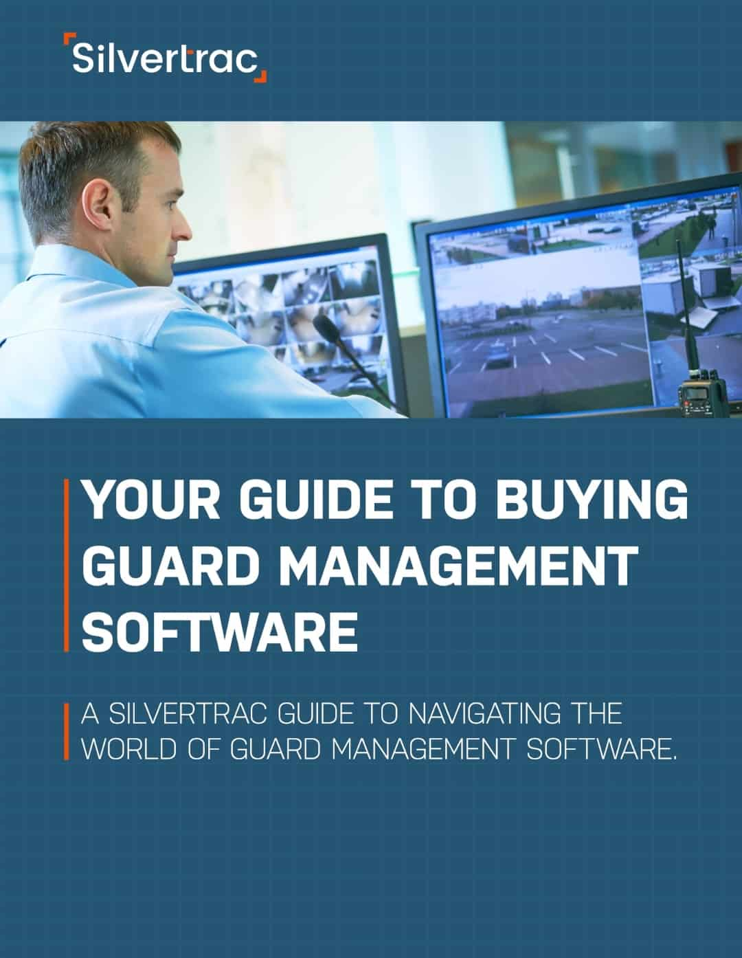Your Guide to Buying Guard Management Software eBook provided by Silvertrac