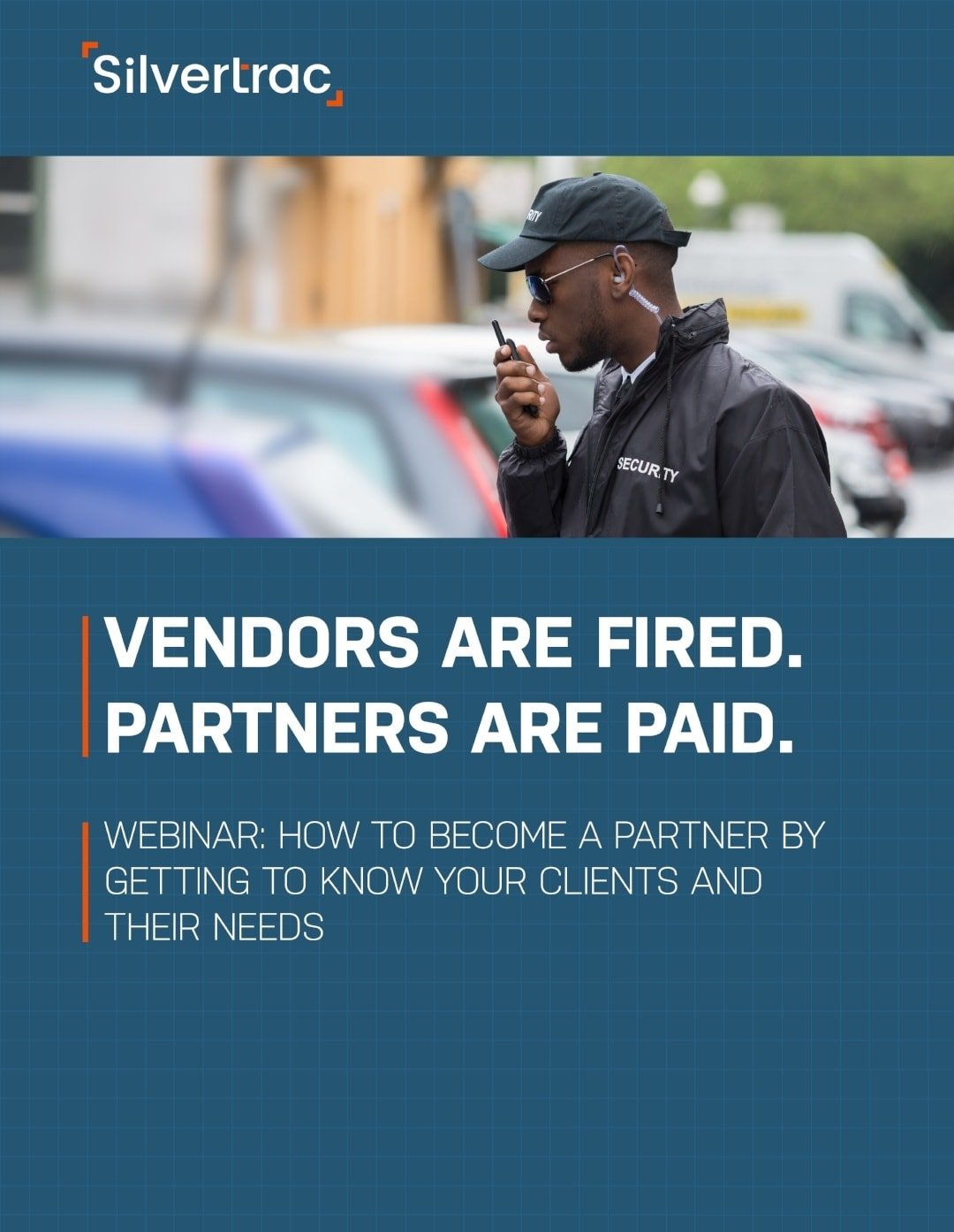 How to Become a Partner by Getting to Know Your Clients and Their Needs Webinar Silvertrac