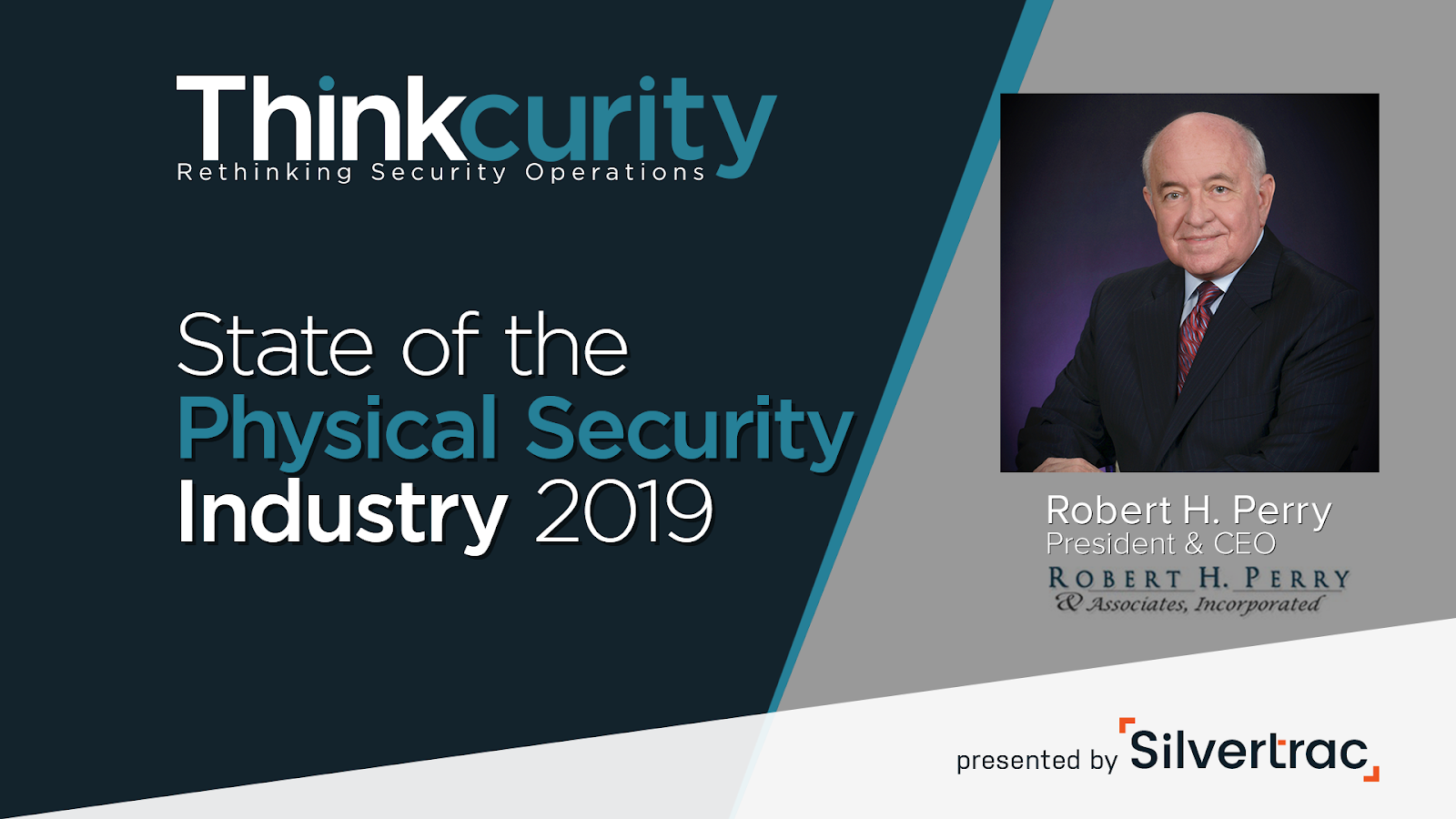 The State of Security: Presented by Robert H. Perry