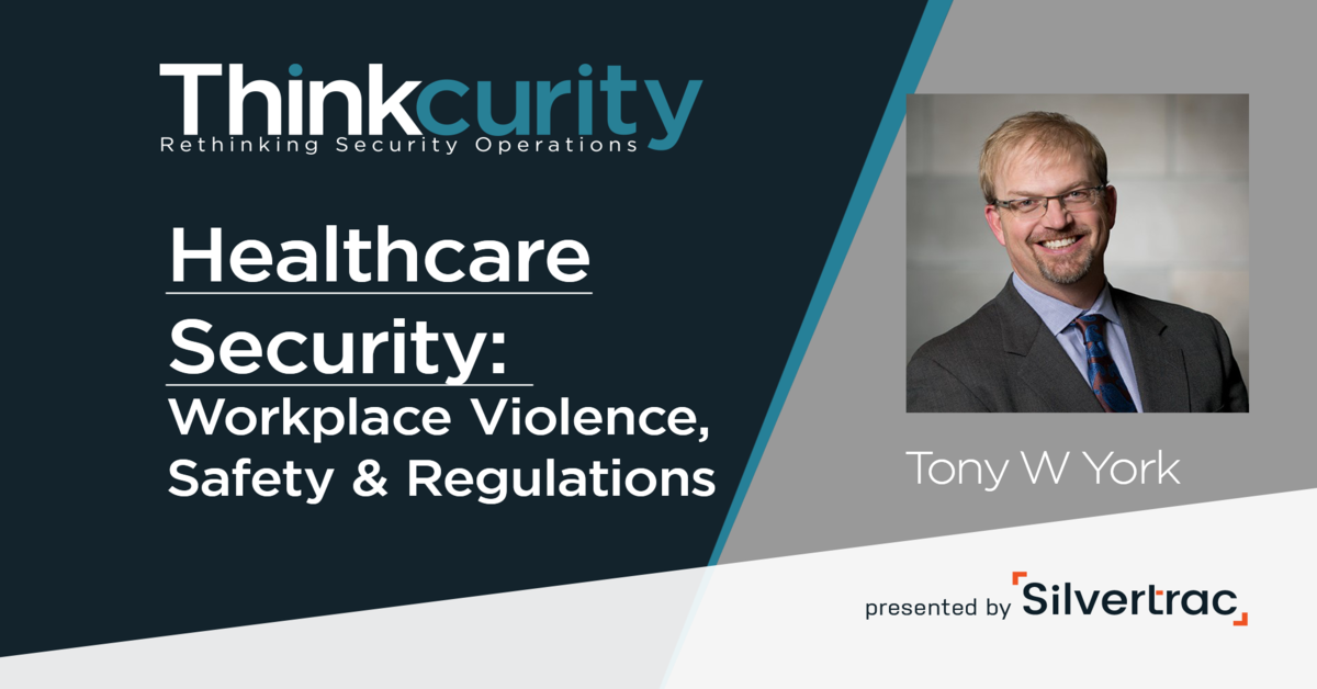 Healthcare Security: Workplace Violence, Safety & Regulations