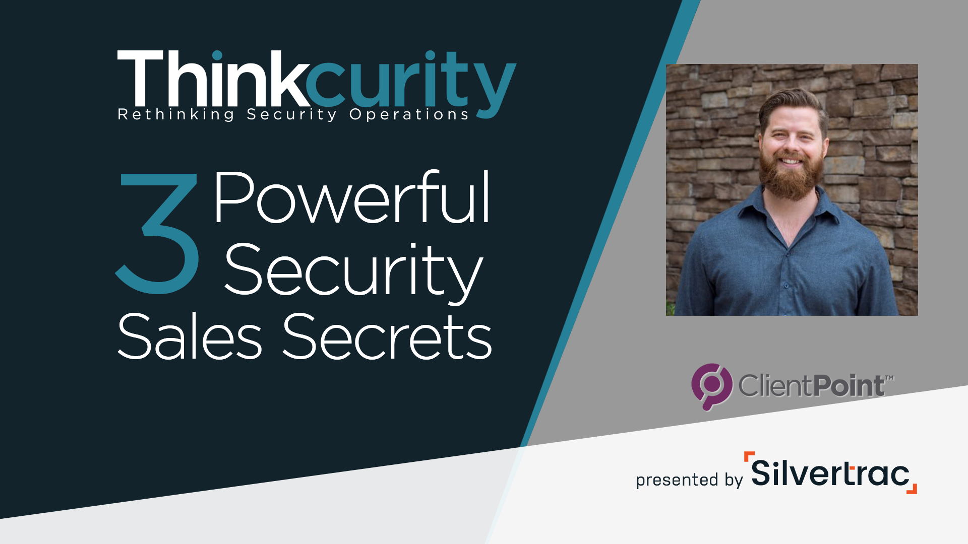 Winning the Modern Security Sale: 3 Powerful Sales Secrets